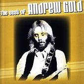 The Best of Andrew Gold by Andrew Gold