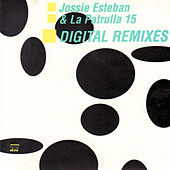 Digital Remixes by Jossie Esteban