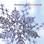 Christmas Piano Moods by Snowflake Christmas Series