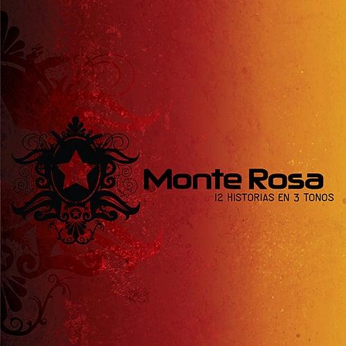 12 Historias En 3 Tonos by Monte Rosa