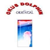 Oriental by Okus Dolphin