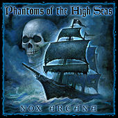 Phantoms of the High Seas by Nox Arcana