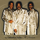 Delfonics Today All Platinium by The Delfonics