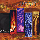 Inward Journeys by DJ Faust