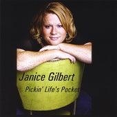Pickin' Life's Pocket by Janice Gilbert