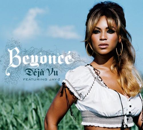Deja Vu by Beyoncé
