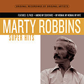 Super Hits by Marty Robbins