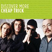 Discover More by Cheap Trick