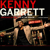 Sketches of MD - Live at the Iridium by Kenny Garrett