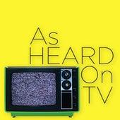As Heard On TV von Various Artists