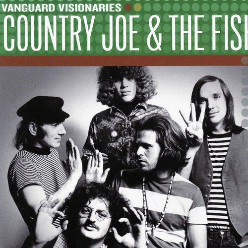 Vanguard Visionaries by Country Joe & The Fish