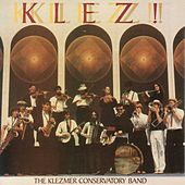 Klez! by The Klezmer Conservatory Band