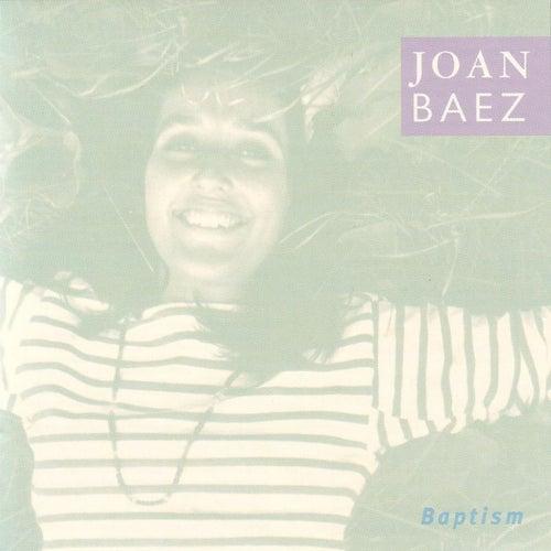 Baptism by Joan Baez