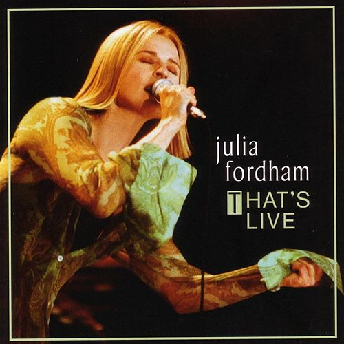 That'S Live by Julia Fordham