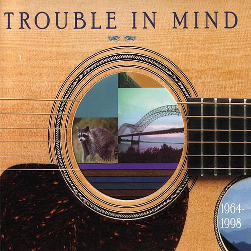 Trouble In Mind: The Doc Watson Country Blues by Doc Watson