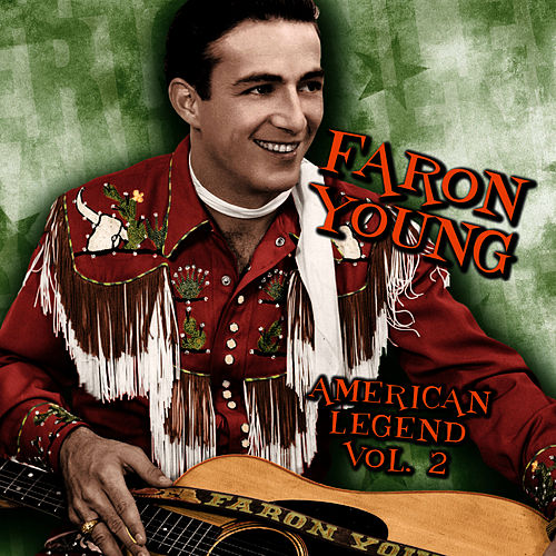 American Legend, Volume 2 by Faron Young