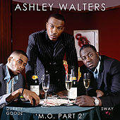 M.O part 2 by Ashley Walters