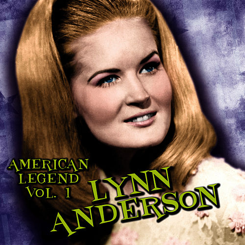 American Legend, Volume 1 by Lynn Anderson
