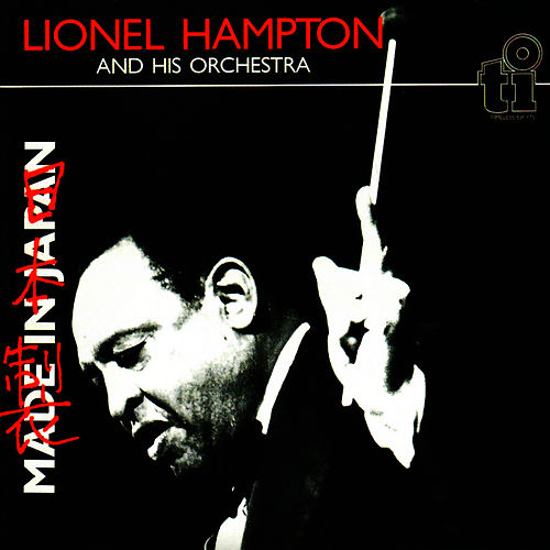 Made In Japan by Lionel Hampton