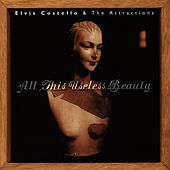 All This Useless Beauty by Elvis Costello