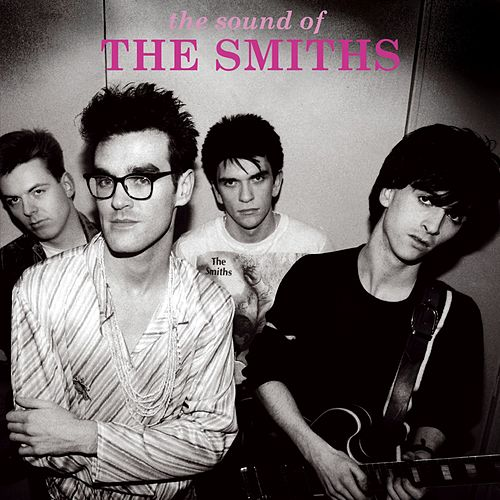The Sound Of The Smiths by The Smiths