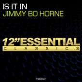 Is It In by Jimmy Bo Horne