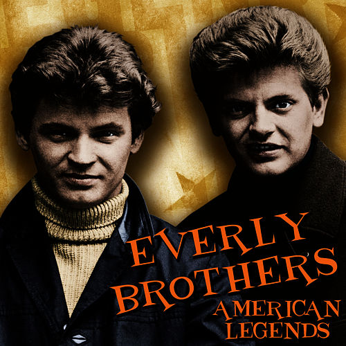 American Legends by The Everly Brothers