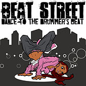 Dance To the Drummer's Beat by Beat Street