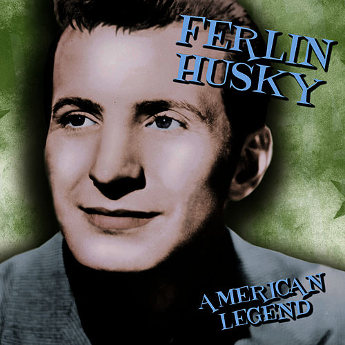 American Legend by Ferlin Husky