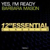 Yes, I'm Ready by Barbara Mason