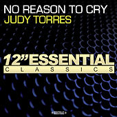 No Reason To Cry by Judy Torres