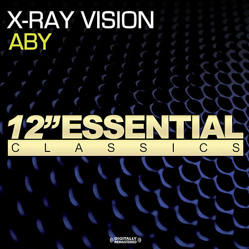X-Ray Vision by ABY
