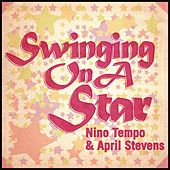 Swinging On A Star by Nino Tempo & April Stevens