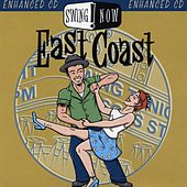 Swing Now: East Coast by Tony Burgos Orchestra