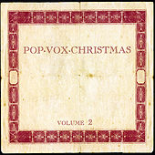 Pop.Vox.Christmas Volume 2 by Various Artists