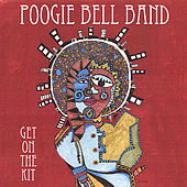 Get On the Kit by The  Poogie Bell Band