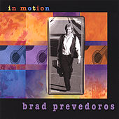 In Motion by Brad Prevedoros