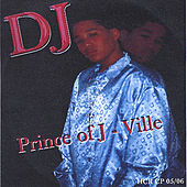 Prince of J-Ville by DJ