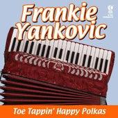Toe Tappin' Happy Polkas by Frankie Yankovic