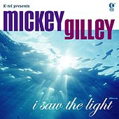 I Saw The Light by Mickey Gilley