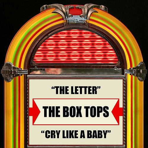 The Letter / Cry Like A Baby by The Box Tops