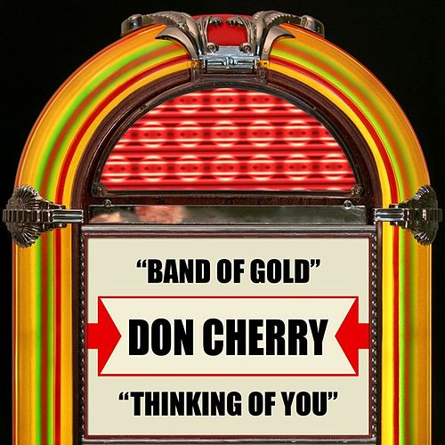 Band Of Gold / Thinking Of You by Don Cherry