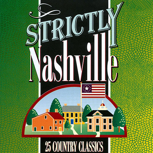 Strictly Nashville by Various Artists