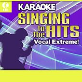 Karaoke: Vocal Extreme! - Singing to the Hits by Various Artists