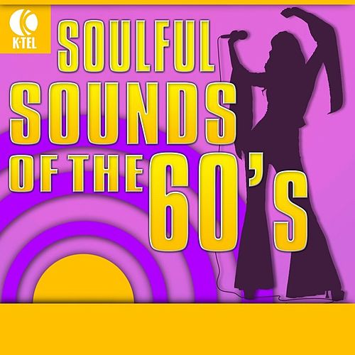 Soulful Sounds of the 60's by Various Artists