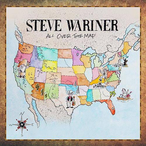 All Over The Map by Steve Wariner