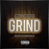 Grind (Jon Dough) by D Mac