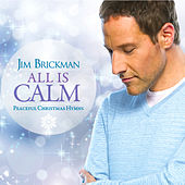 All Is Calm by Jim Brickman