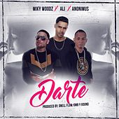Darte (feat. Anonimus & Miky Woodz) by Ali