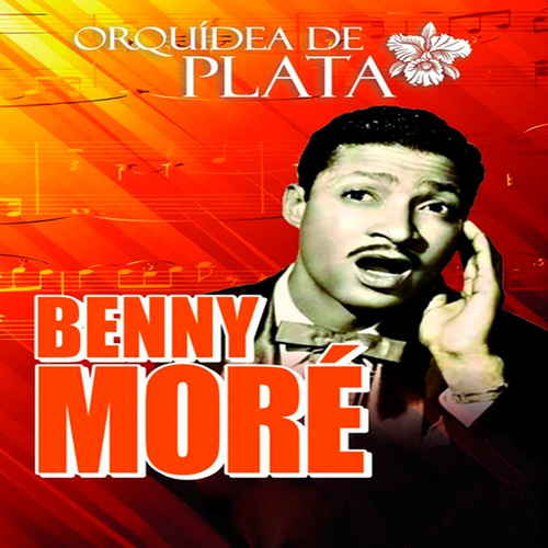 Orquídea de Plata by Beny More